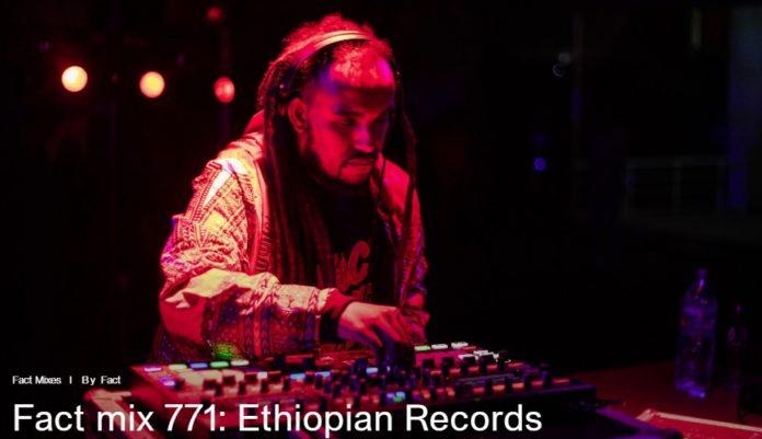 Fact mix 771: Ethiopian Records